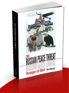 Russian Peace Threat enters wide ciculation